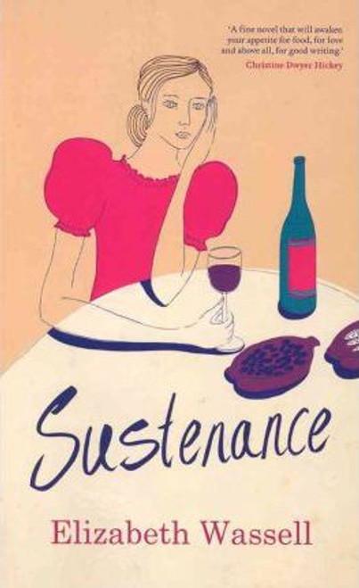 Wassell, Elizabeth / Sustenance (Medium Paperback)