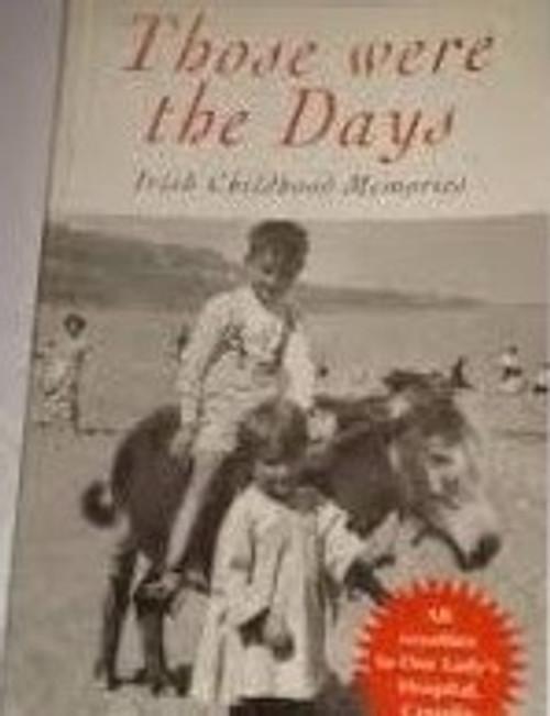 Power, Sean / Those Were the Days : Irish Childhood Memories (Medium Paperback)