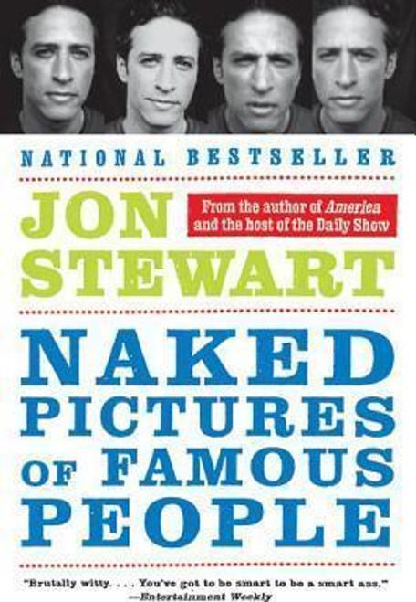 Stewart, Jon / Naked Pictures of Famous People (Medium Paperback)