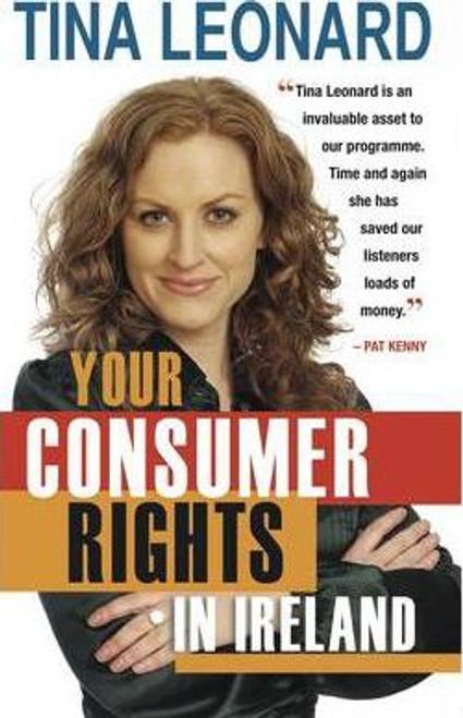 Leonard, Tina / Your Consumer Rights in Ireland (Medium Paperback)