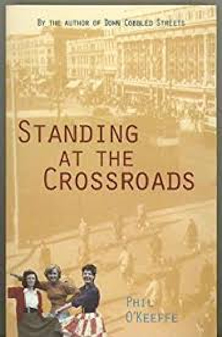 O'Keefe, Phil / Standing at the Crossroads (Medium Paperback)