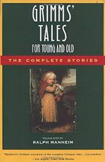 Grimm, Jacob / Grimms' Tales for Young and Old : The Complete Stories (Medium Paperback)