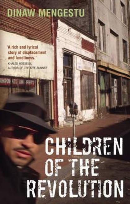 Mengestu, Dinaw / Children of the Revolution (Medium Paperback)