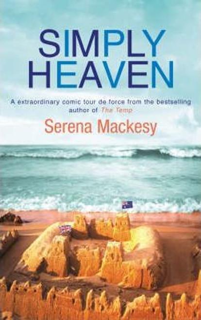 Mackesy, Serena / Simply Heaven (Medium Paperback)