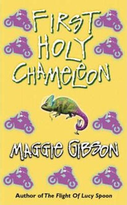Gibson, Maggie / First Holy Chameleon (Medium Paperback)