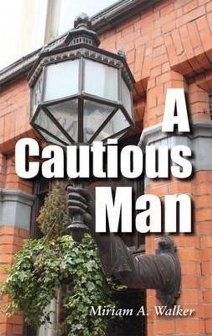 Walker, Miriam A. / A Cautious Man (Medium Paperback)