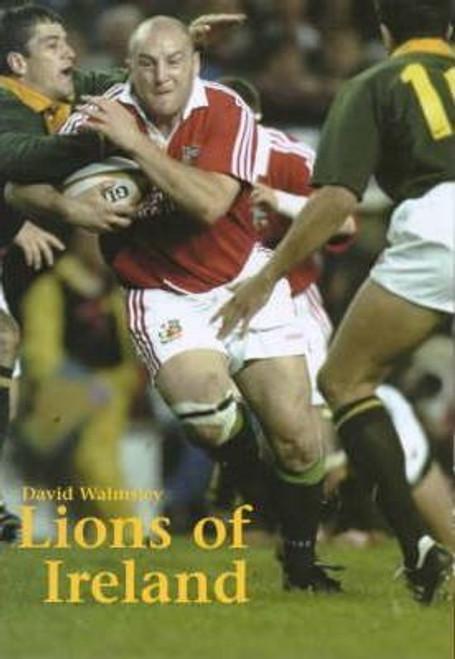 Walmsley, David / Lions of Ireland (Large Hardback)