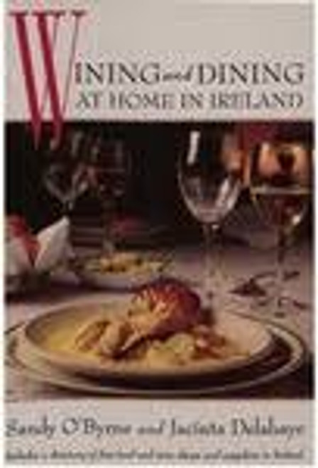 O'Byrne, Sandy / Wining and Dining At Home in Ireland (Large Hardback)