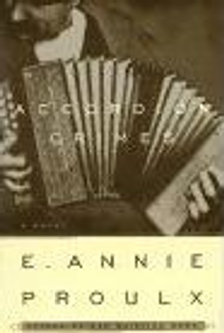 Proulx, Annie / Accordion Crimes (Large Hardback)