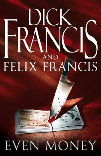 Francis, Dick / Even Money (Large Hardback)