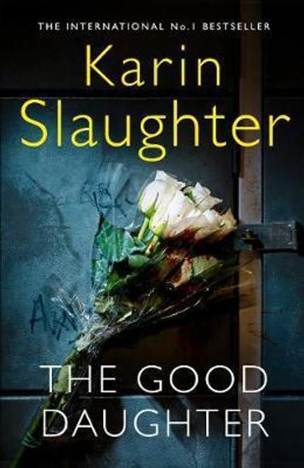 Slaughter, Karin / The Good Daughter (Large Hardback)