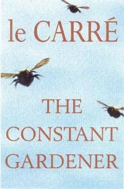 le Carre, John / The Constant Gardener (Large Hardback)