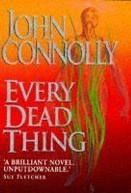 Connolly, John / Every Dead Thing (Large Hardback)