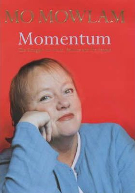 Mowlam, Mo / Momentum : The Struggle for Peace, Politics and the People (Large Hardback)