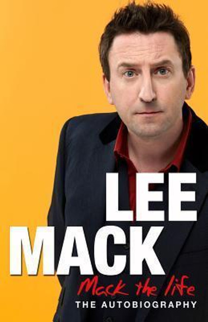 Mack, Lee / Mack The Life (Large Hardback)