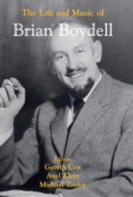 Cox, Gareth / The Life and Music of Brian Boydell (Large Hardback)