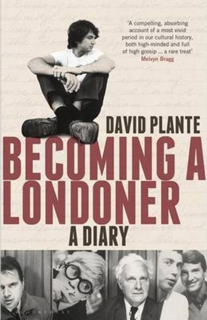 Plante, David / Becoming a Londoner : A Diary (Large Hardback)