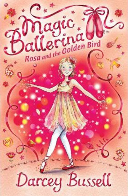 Bussell, Darcey / Rosa and the Golden Bird