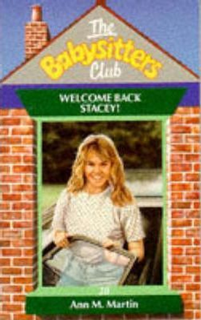 Martin, Ann M. / The Babysitters Club: Welcome Back Stacey