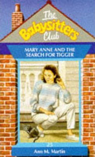 Martin, Ann M. / The Babysitters Club: Mary Anne and the Search for Tigger