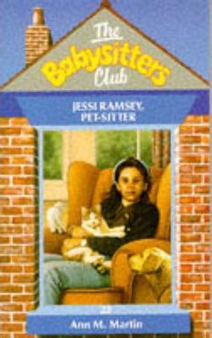 Martin, Ann M. / The Babysitters Club: Jessi Ramsey Pet-Sitter