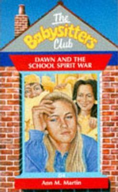Martin, Ann M. / The Babysitters Club: Dawn and the School Spirit