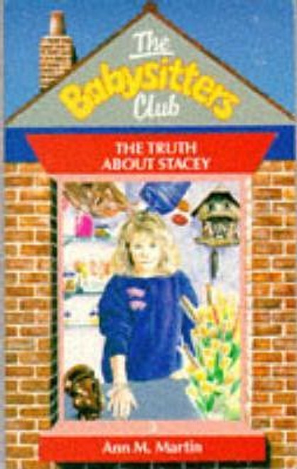 Martin, Ann M. / The Babysitters Club: The Truth About Stacey