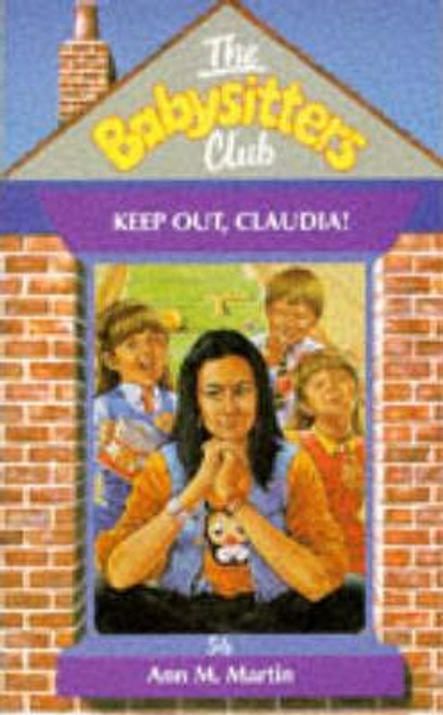 Martin, Ann M. / The Babysitters Club: Keep Out Claudia!