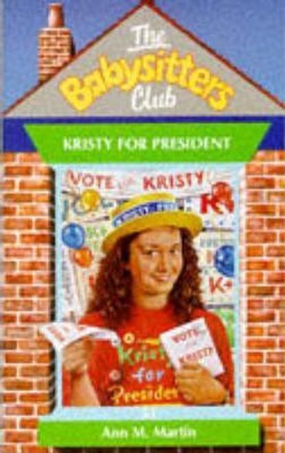 Martin, Ann M. / The Babysitters Club: Kristy for President