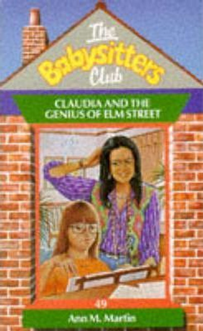 Martin, Ann M. / The Babysitters Club: Claudia and the Genius of Elm Street