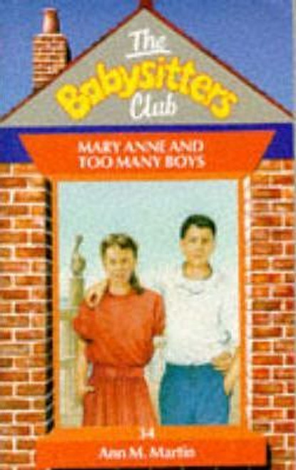 Martin, Ann M. / The Babysitters Club: Mary Anne and Too Many Boys
