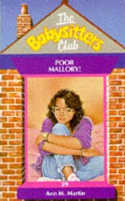 Martin, Ann M. / The Babysitters Club: Poor Mallory!