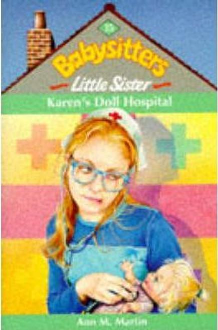 Martin, Ann M. / Babysitters Little Sister: Karen's Doll Hospital