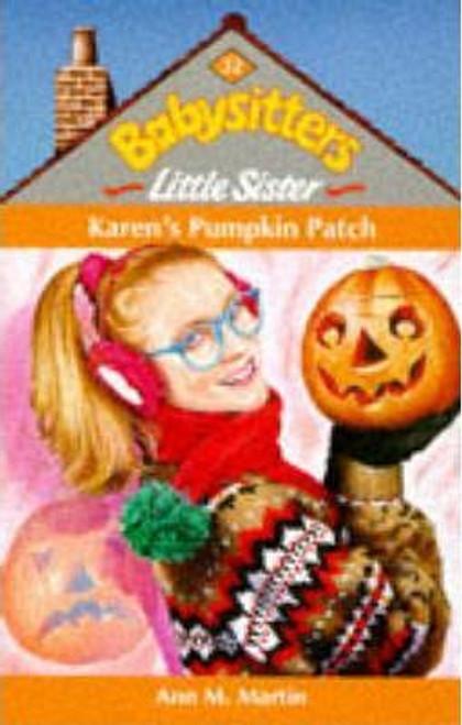 Martin, Ann M. / Babysitters Little Sister: Karen's Pumpkin Patch