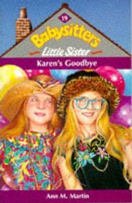 Martin, Ann M. / Babysitters Little Sister: Karen's Goodbye