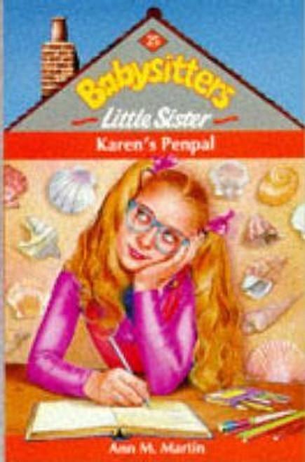 Martin, Ann M. / Babysitters Little Sister: Karen's Penpal