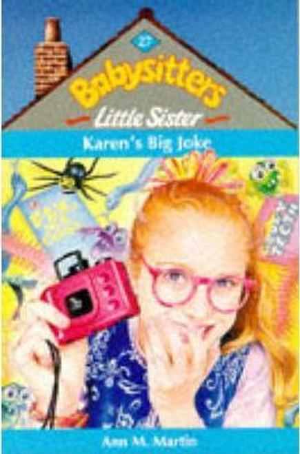 Martin, Ann M. / Babysitters Little Sister: Karen's Big Joke