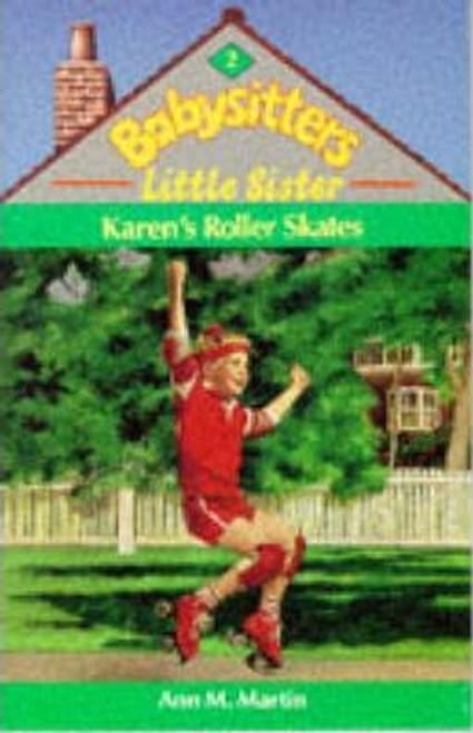 Martin, Ann M. / Babysitters Little Sister: Karen's Roller Skates