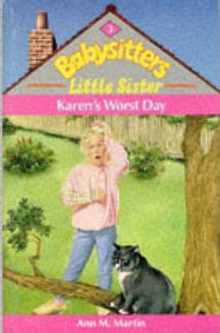 Martin, Ann M. / Babysitters Little Sister: Karen's Worst Day