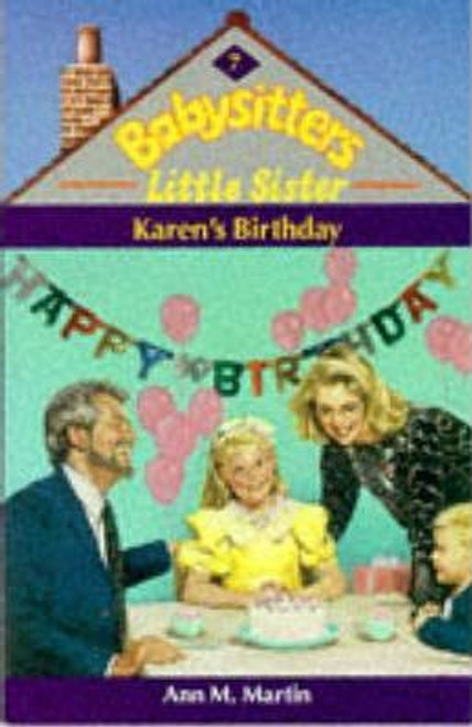 Martin, Ann M. / Babysitters Little Sister: Karen's Birthday