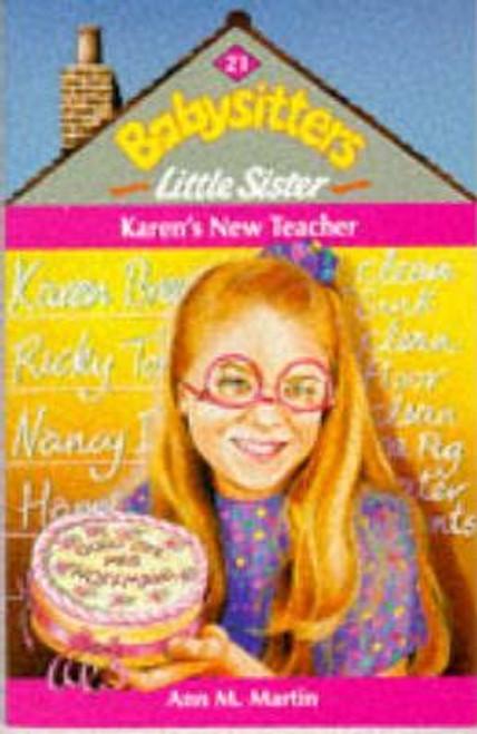 Martin, Ann M. / Babysitters Little Sister: Karen's New Teacher