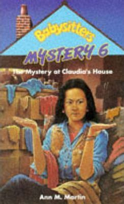 Martin, Ann M. / Babysitters Mystery: The Mystery at Claudia's House