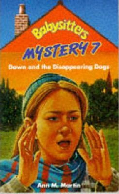 Martin, Ann M. / Babysitters Mystery: Dawn and the Disappearing Dogs