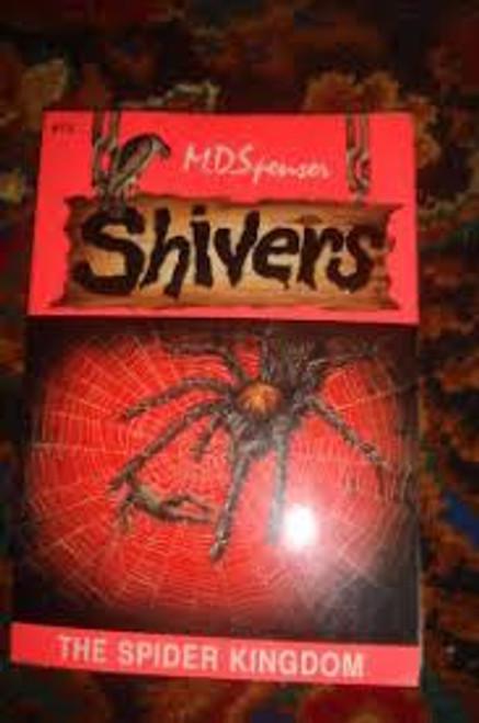 Spenser, M. D. / Shivers : The Spider Kingdom
