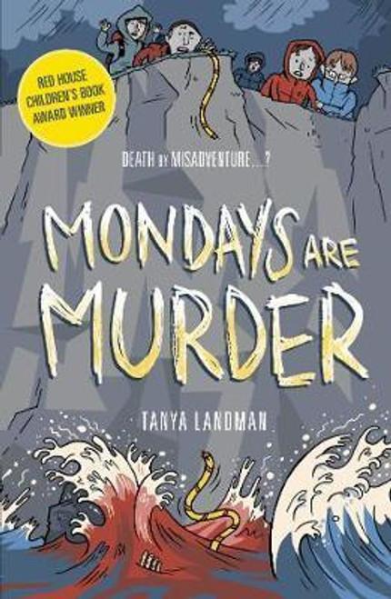 Landman, Tanya / Mondays Are Murder