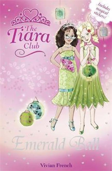 French, Vivian / The Tiara Club: Emerald Ball