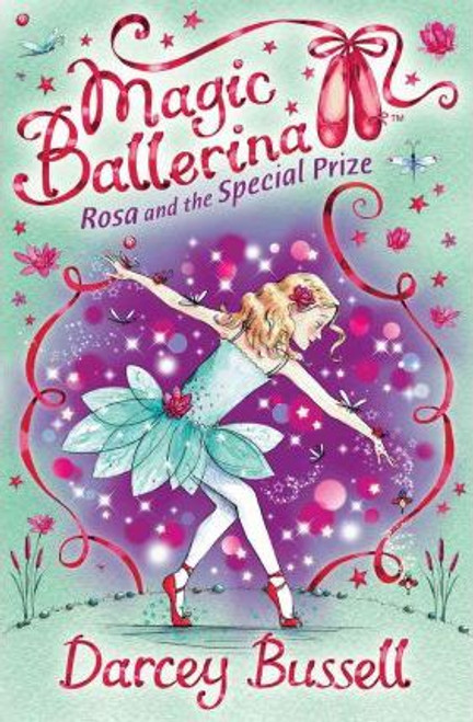 Bussell, Darcey / Rosa and the Special Prize