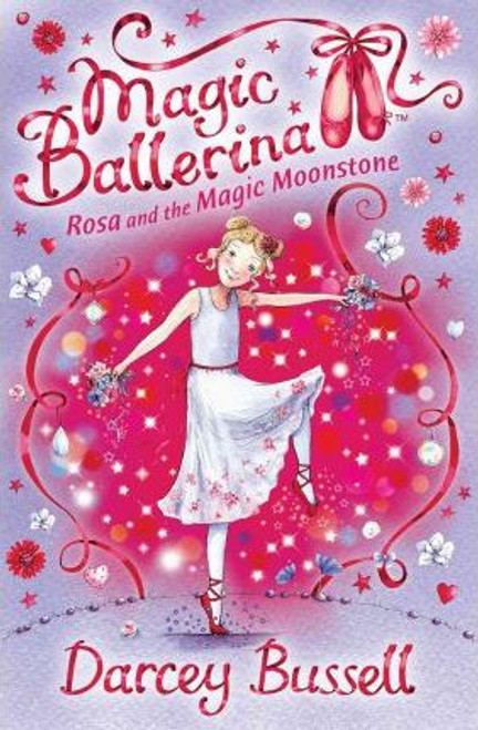 Bussell, Darcey / Rosa and the Magic Moonstone