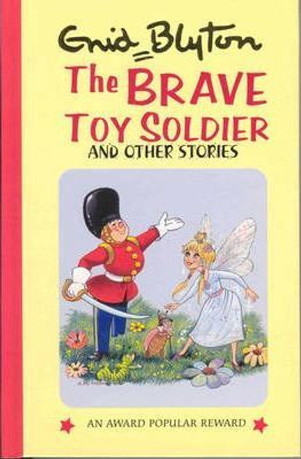 Blyton, Enid / The Brave Toy Soldier and Other Stories