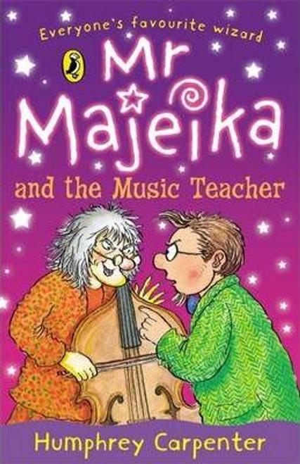 Carpenter, Humphrey / Mr Majeika and the Music Teacher